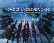 Home Is Wherever I Go Cover Image