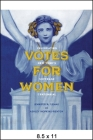 Votes for Women: Celebrating New York's Suffrage Centennial (Excelsior Editions) Cover Image