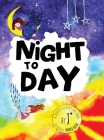 Night to Day Cover Image