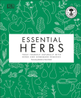 Essential Herbs: Treat Yourself Naturally with Herbs and Homemade Remedies Cover Image