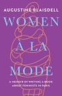 Women À La Mode: A Memoir of Writing a Book about Feminists in Paris Cover Image