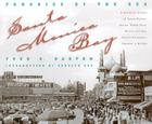 Santa Monica Bay: Paradise by the Sea: A Pictorial History of Santa Monica, Venice, Marina del Rey, Ocean Park, Pacific Palisade Cover Image