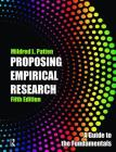 Proposing Empirical Research: A Guide to the Fundamentals [With Standards for Reporting Research] Cover Image