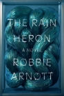 The Rain Heron: A Novel Cover Image