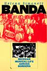 Banda: Mexican Musical Life Across Borders Cover Image
