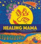 Healing Mama Cover Image