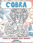 Livres à colorier pour hommes - Moins de 10 euro - Animaux - Cobra Cover Image