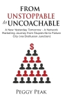 From Unstoppable to Uncoachable: A New Yesterday Tomorrow - A Network Marketing Journey from Stupidville to Failure City (via Disillusion Junction) Cover Image