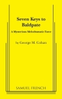 Seven Keys to Baldpate Cover Image