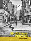 My Chinese-America (SFWP Literary Awards) Cover Image