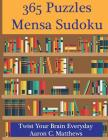 365 Puzzles Mensa Sudoku: Twist Your Brain Everyday Cover Image