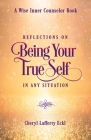 Reflections on Being Your True Self in Any Situation Cover Image