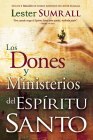 Los Dones Y Ministerios del Espíritu Santo = The Gifts and Ministries of the Holy Spirit Cover Image