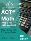 ACT Math Prep Book 2021 and 2022: Study Guide with 3 Practice Tests [3rd Edition] Cover Image