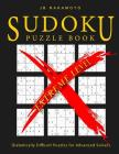 Sudoku Puzzle Book Extreme Level: Diabolically Difficult Puzzles for Advanced Solvers Cover Image