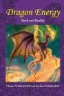 Dragon Energy: Myth and Reality (New #1) Cover Image