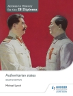 Access to History for the Ib Diploma: Authoritarian States Second Edition Cover Image