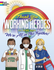 Thank You Working Heroes Coloring Book: We're All in This Together! (Dover Coloring Books) Cover Image