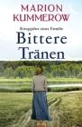 Bittere Tränen: Ein spannendes und anrührendes Abenteuer am Ende des Zweiten Weltkriegs Cover Image