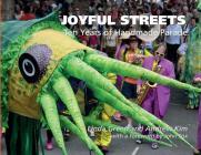 Joyful Streets: Ten Years of Handmade Parade Cover Image
