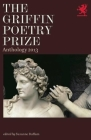 The Griffin Poetry Prize Anthology: A Selection of the Shortlist Cover Image