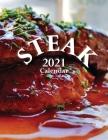 Steak 2021 Calendar Cover Image