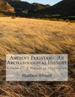 Ancient Pakistan - An Archaeological History: Volume II: A Prelude to Civilization Cover Image