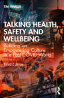 Talking Health, Safety and Wellbeing: Building an Empowering Culture in a Post-Covid World Cover Image