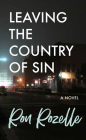 Leaving the Country of Sin: A Novel Cover Image