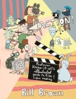 Action!: Professor Know-It-All's Guide to Film and Video (DIY) Cover Image