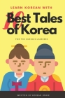 Learn Korean with 10 Best Tales of Korea Cover Image