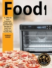 Food i XL PRO Air Oven Cookbook: Simple, Easy and Delicious Recipes to Feed Your Family in a Healthy Way Cover Image