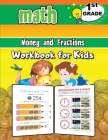Money and Fractions Math Workbook for Kids - 1st Grade: Activity Book Math for 1st Grade, Practice Math Activities Cover Image
