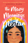 The Many Meanings of Meilan Cover Image
