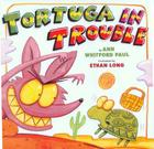 Tortuga in Trouble with CD [With CD (Audio)] Cover Image