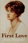 First Love: Russia -- Social life and customs -- Fiction Cover Image
