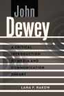 John Dewey; A Critical Introduction to Media and Communication Theory Cover Image