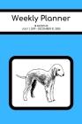 Weekly Planner: Bedlington Terrier; 18 months; July 1, 2019 - December 31, 2020; 6