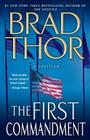 The First Commandment: A Thriller (The Scot Harvath Series #6) Cover Image