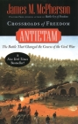 Crossroads of Freedom: Antietam (Pivotal Moments in American History) Cover Image
