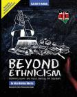 Beyond Ethnicism: Exploring Racial and Ethnic Diversity for Educators Cover Image