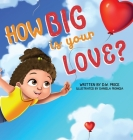 How Big is Your Love Cover Image