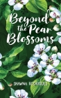 Beyond the Pear Blossoms Cover Image