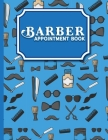 Barber Appointment Book: 7 Columns Appointment Calendar, Appointment Schedule Book, Daily Appointment Schedule, Cute Barbershop Cover Cover Image