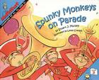 Spunky Monkeys on Parade: Counting by 2's, 3's, and 4's (Mathstart: Level 2 (Prebound)) Cover Image