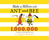 Make a Million with Ant and Bee (Ant & Bee) Cover Image