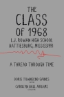 The Class of 1968: A Thread through Time Cover Image