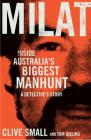 Milat: Inside Australia's Biggest Manhunt: A Detective's Story Cover Image