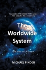 The Worldwide System: Featured in the Sunday Times Series New Ideas for the 21st Century Cover Image