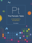 The Periodic Table: A visual guide to the elements Cover Image